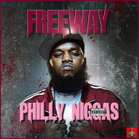 Freeway - Philly Niggas (Explicit)