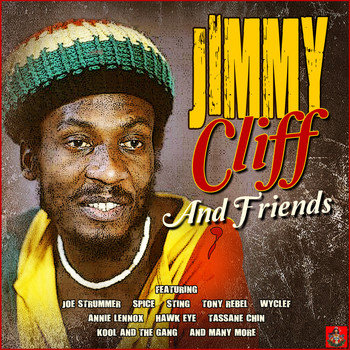 Jimmy Cliff - Jimmy Cliff And Friends