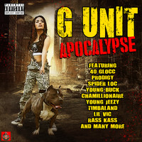 G Unit - G Unit Apocalypse (Explicit)