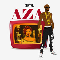 Cartel - Aza (Explicit)