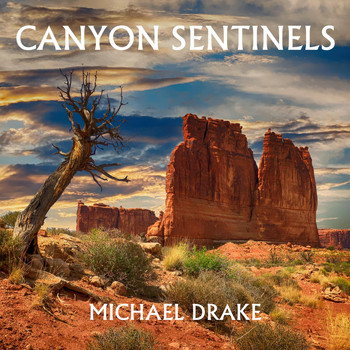 Michael Drake - Canyon Sentinels