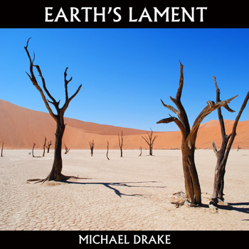 Michael Drake - Earth's Lament