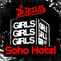The Derellas - Soho Hotel