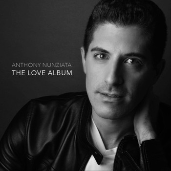 Anthony Nunziata - The Love Album (Explicit)