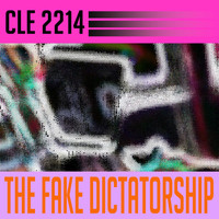 CLE 2214 - The Fake Dictatorship