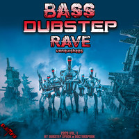 Dubstep Spook, DoctorSpook - Bass Dubstep Rave Vanquishers: 2020 Top 10 Hits, Vol. 1 (Explicit)