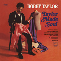 Bobby Taylor - Taylor Made Soul