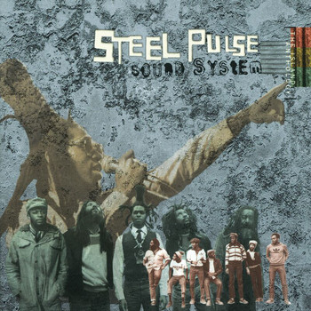 Steel Pulse - Sound System: The Island Anthology