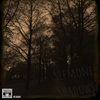 Seemone - Shadows