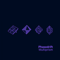 Phasedrift - Multiprism