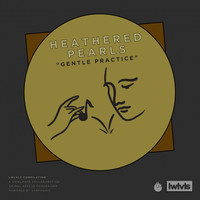 Heathered Pearls - Gentle Practice