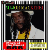 Major Mackerel - Mark of the Beast