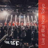 Funk Off - Live at Blue Note Tokyio