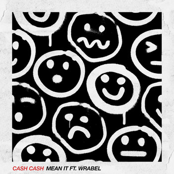Cash Cash - Mean It (feat. Wrabel)