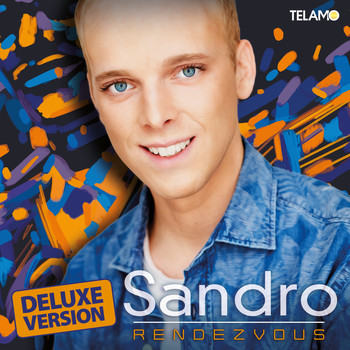 Sandro - Rendezvous (Deluxe Version)