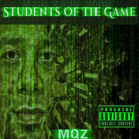MQZ - Students Of The Game (Explicit)