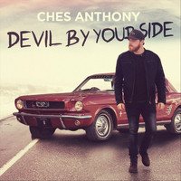 Ches Anthony - Devil by Your Side