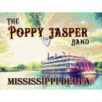 The Poppy Jasper Band - Mississippi Delta