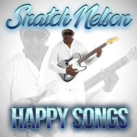 Snatch Nelson - Happy Song
