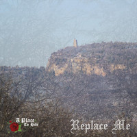 A Place To Hide - Replace Me