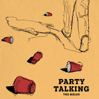 The Melos - Party Talking