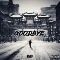 Raf - Goodbye (Explicit)