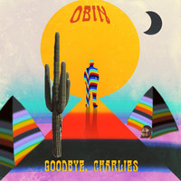 Obin - Goodbye, Charlies