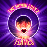 The Humblebeez - Twin Flames