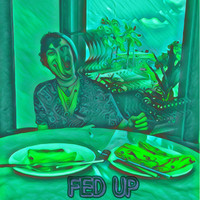 Roswell - Fed Up