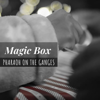 Pharaoh on the Ganges - Magic Box