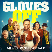 Neil Athale - Gloves Off (Original Motion Picture Soundtrack)