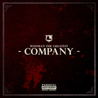 Madman the Greatest - Company (Explicit)