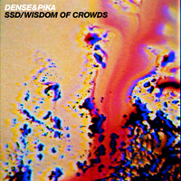 Dense & Pika - SSD / Wisdom of Crowds