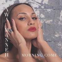 Awa Manneh - Morning Come