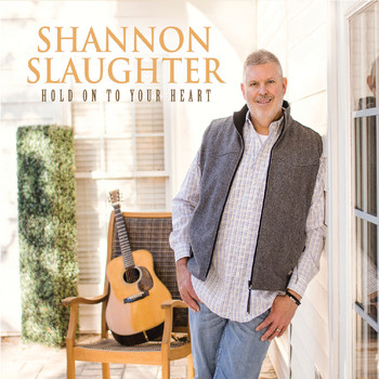 Shannon Slaughter - Hold on to Your Heart