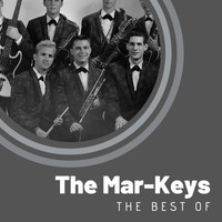 The Mar-Keys - The Best of The Mar-Keys