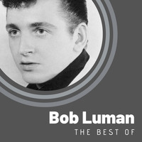 Bob Luman - The Best of Bob Luman