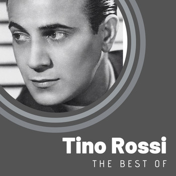Tino Rossi - The Best of Tino Rossi