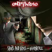 Shots & Guns - Overkill