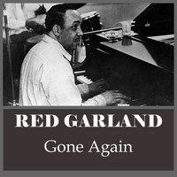 Red Garland - Gone Again