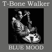 T-Bone Walker - Blue Mood