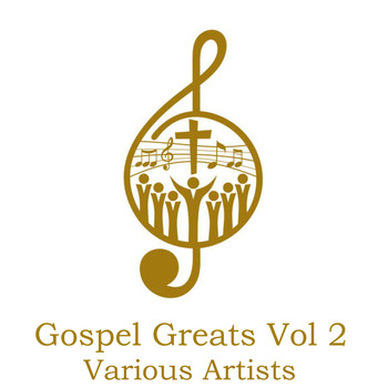 Various Artists - Gospel Greats, Vol. 2