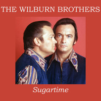 The Wilburn Brothers - Sugartime