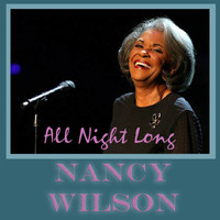 Nancy Wilson - All Night Long