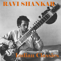 Ravi Shankar - Indian Classics