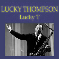 Lucky Thompson - Lucky T