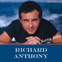 Richard Anthony - Betty Baby