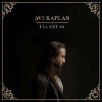 Avi Kaplan - It Knows Me