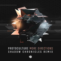 Protoculture - More Directions (Shadow Chronicles Remix)