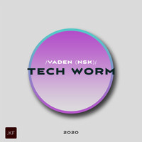 Vaden (NSK) - Tech Worm